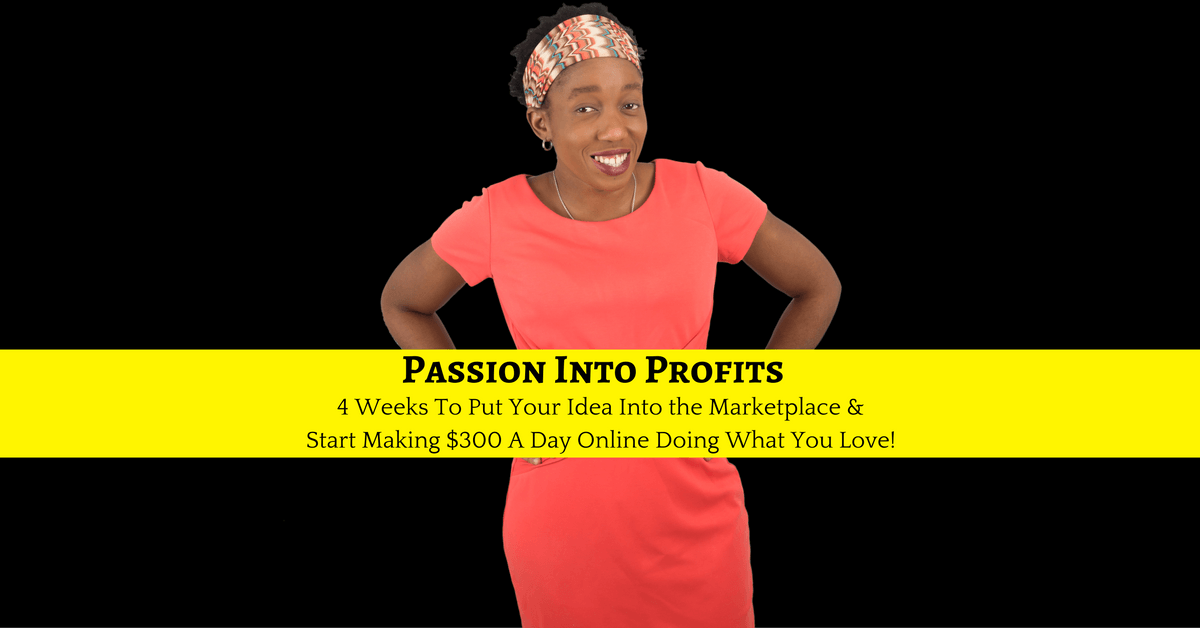 Passion into Profits